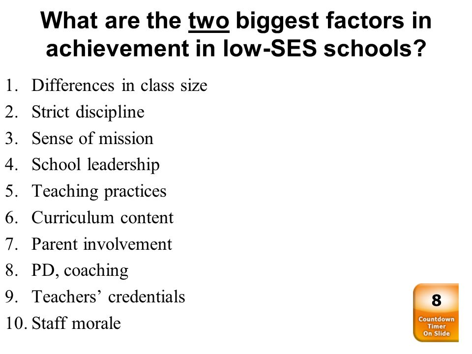 What are the two biggest factors in achievement in low-SES schools