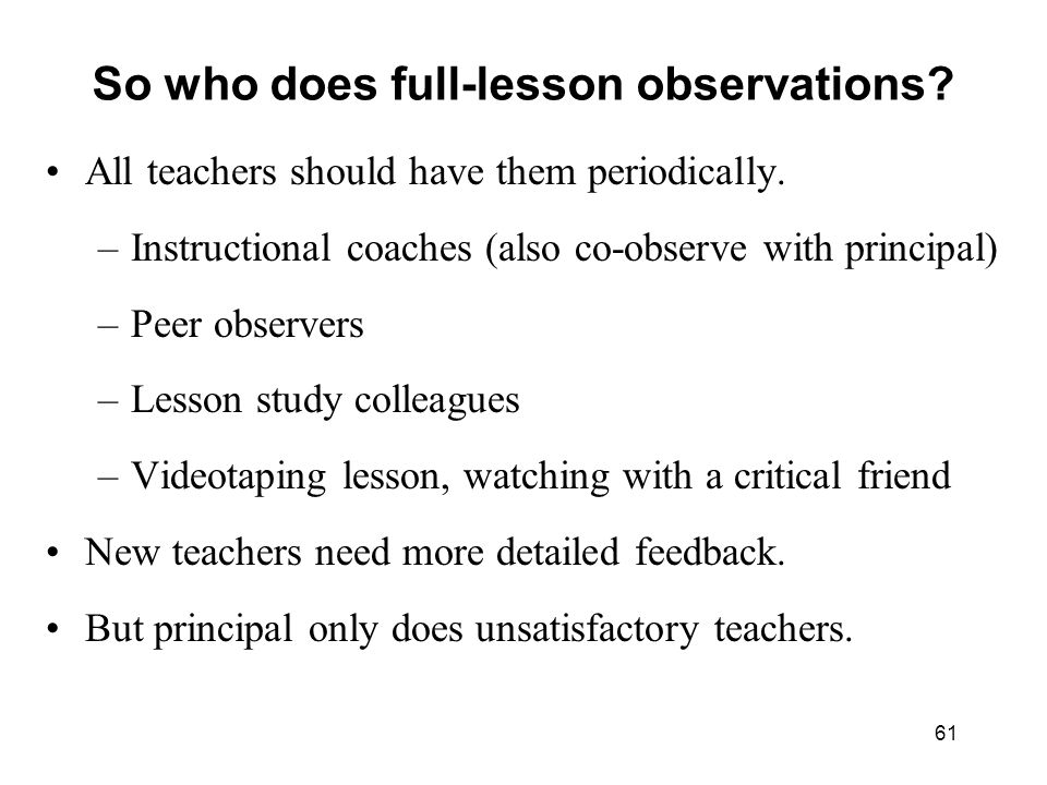 So who does full-lesson observations