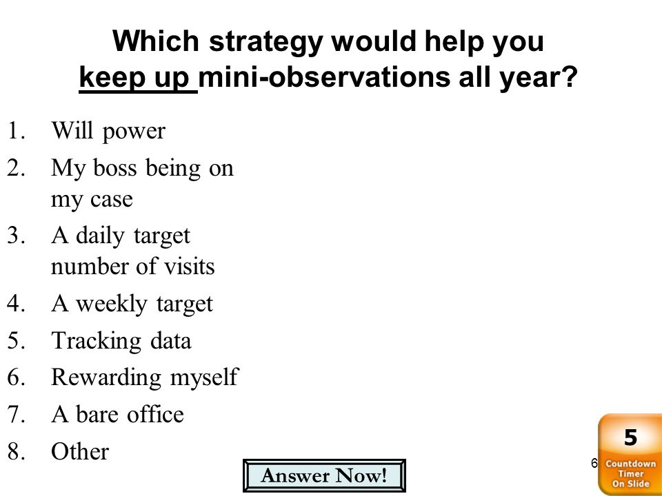 Which strategy would help you keep up mini-observations all year