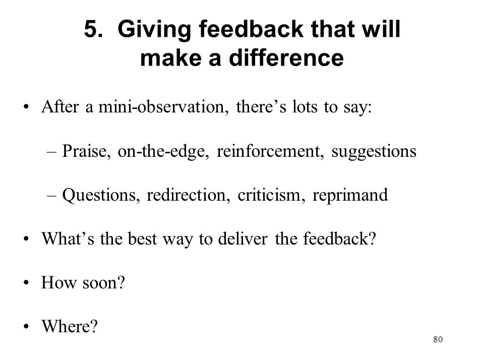 5. Giving feedback that will make a difference