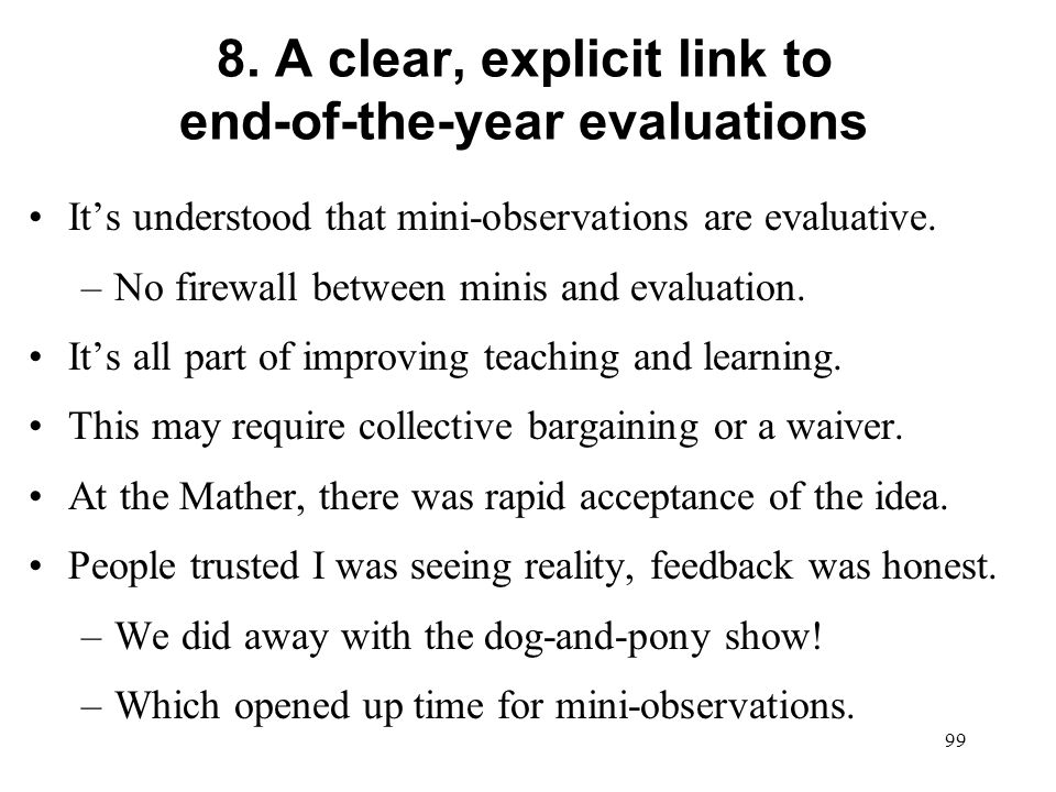 8. A clear, explicit link to end-of-the-year evaluations