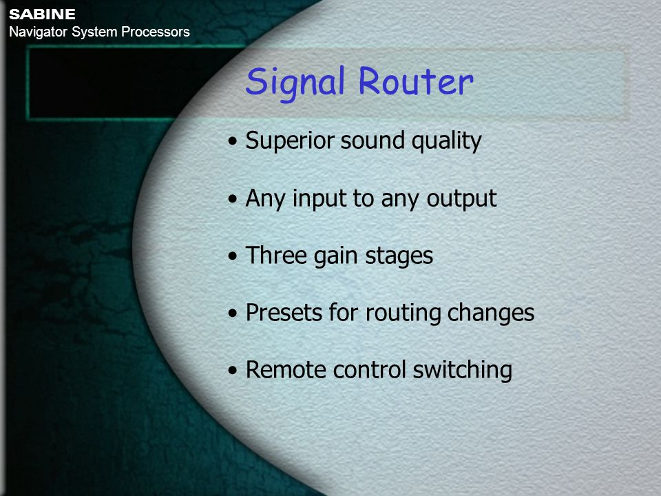 Signal Router • Superior sound quality • Any input to any output