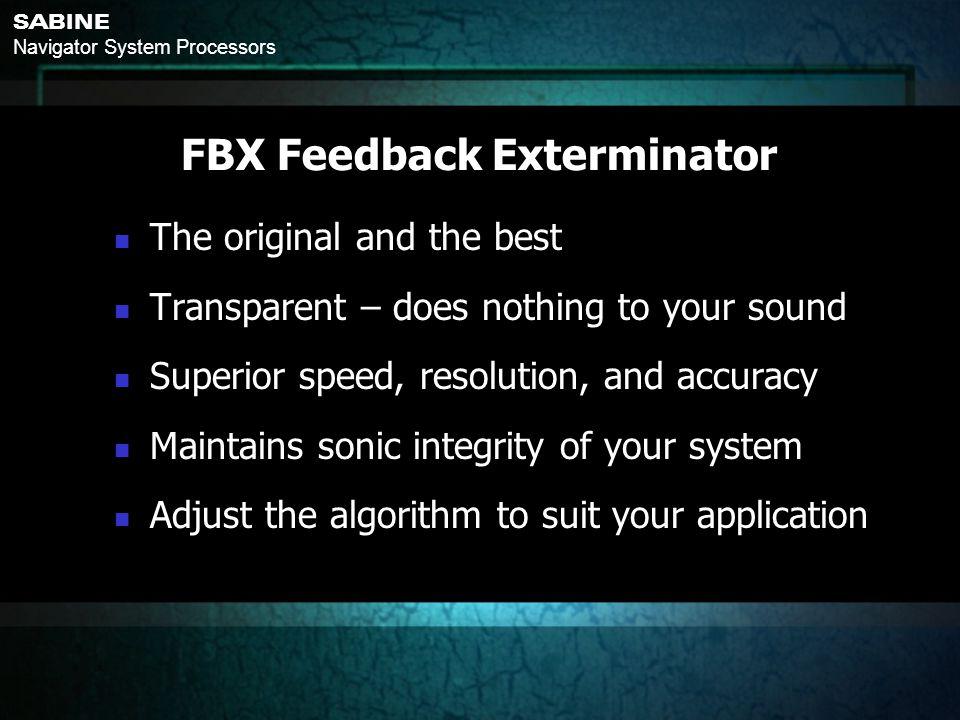 FBX Feedback Exterminator