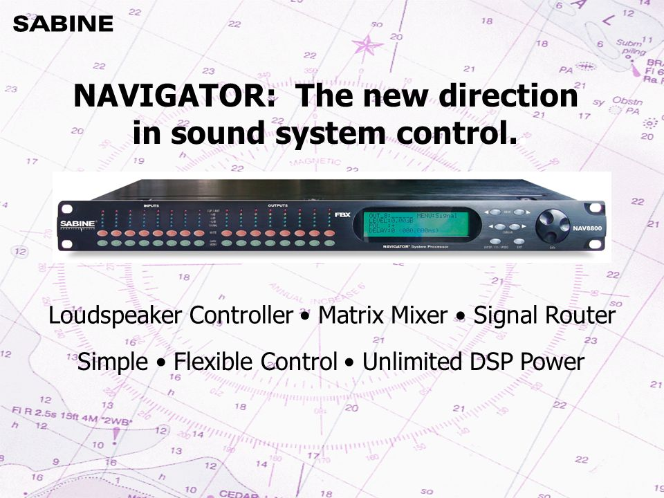 NAVIGATOR: The new direction in sound system control..