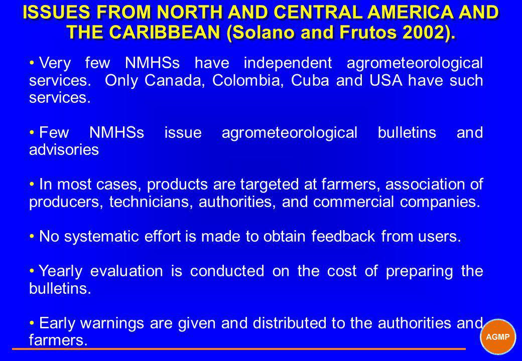 ISSUES FROM NORTH AND CENTRAL AMERICA AND THE CARIBBEAN (Solano and Frutos 2002).