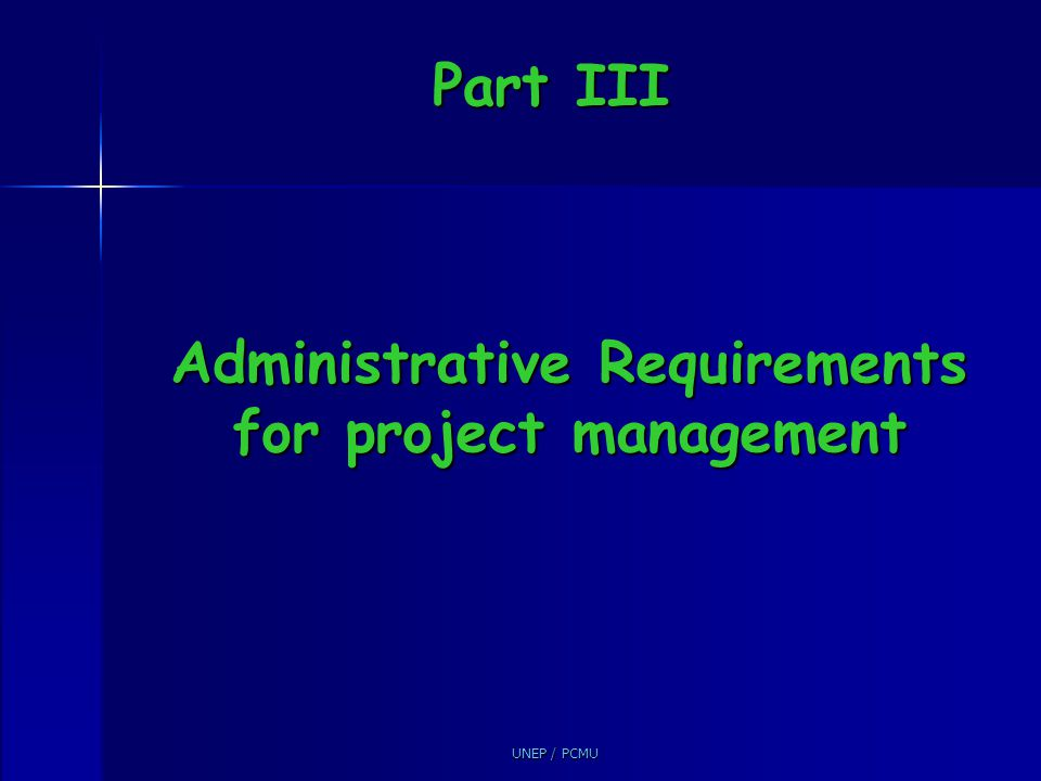 Administrative Requirements for project management