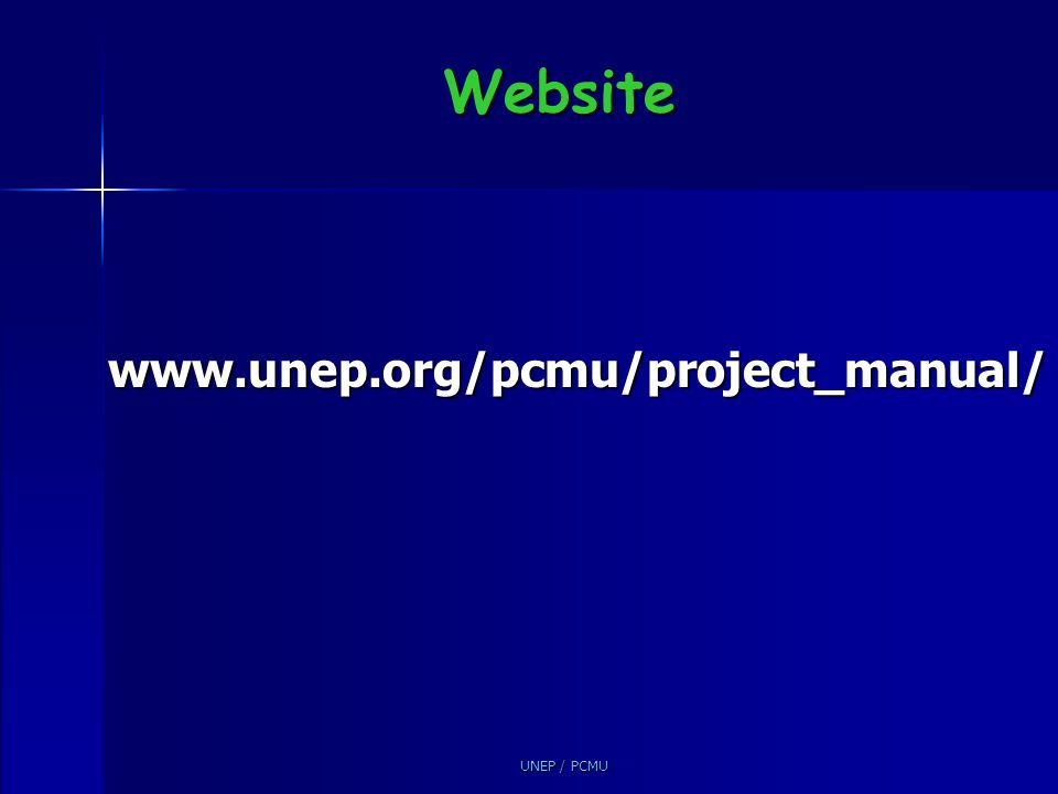 Website www.unep.org/pcmu/project_manual/
