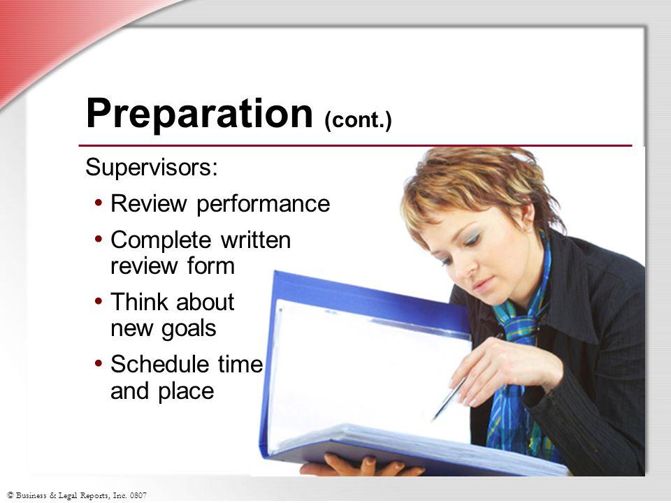 Preparation (cont.) Supervisors: Review performance