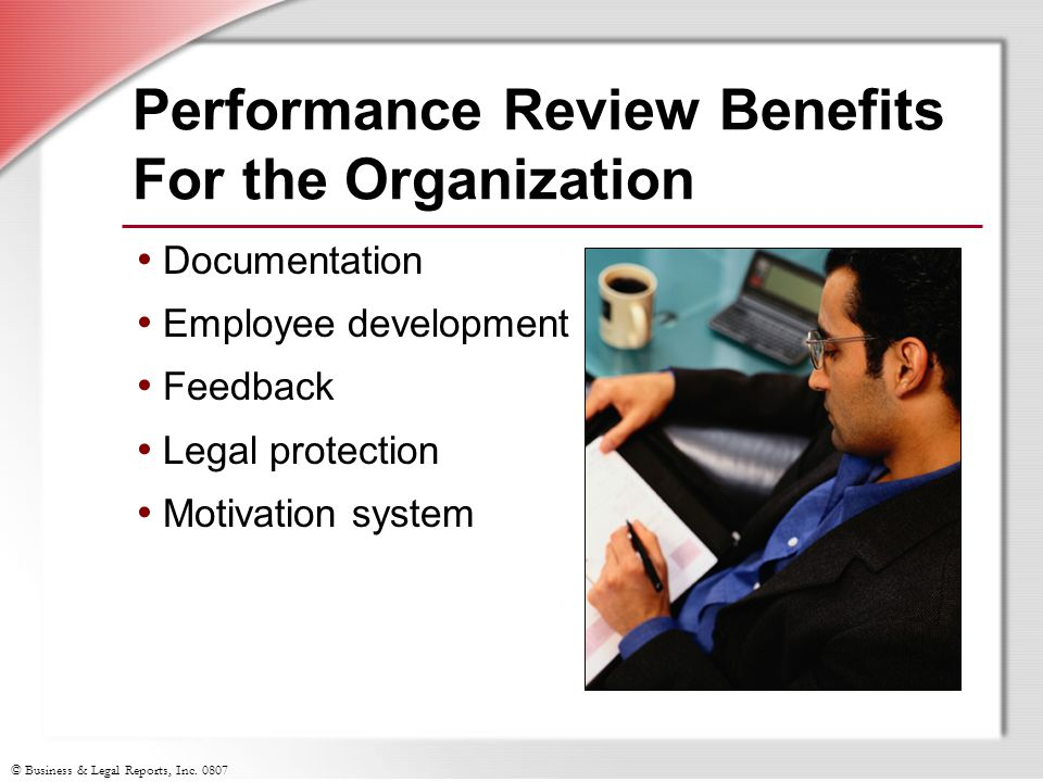 Performance Review Benefits For the Organization