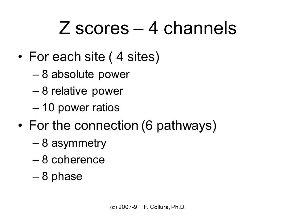 Z scores – 4 channels For each site ( 4 sites)