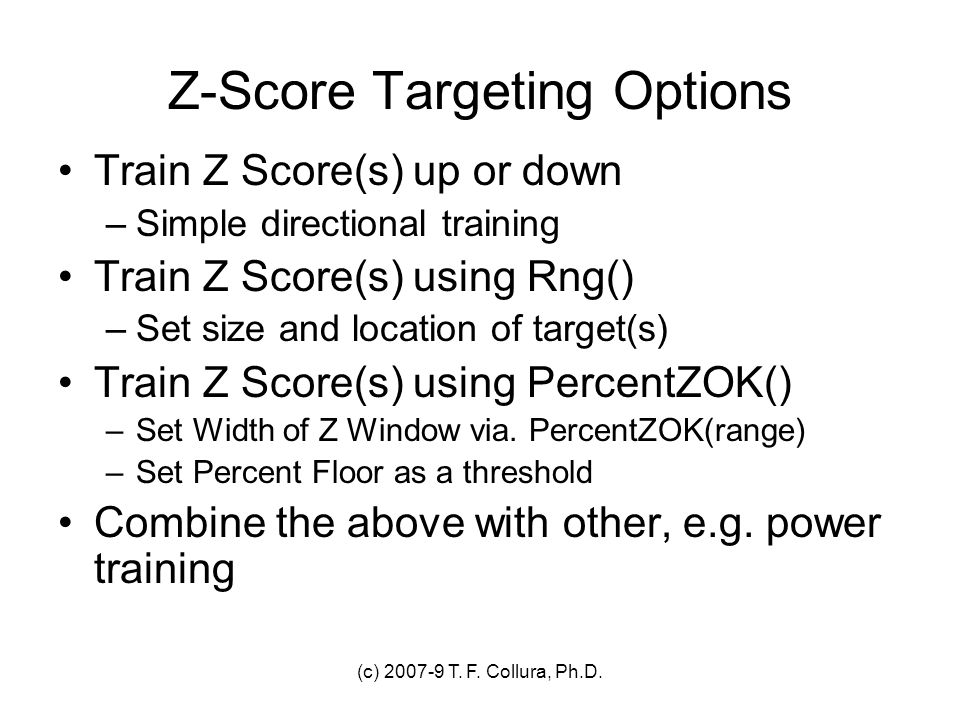 Z-Score Targeting Options