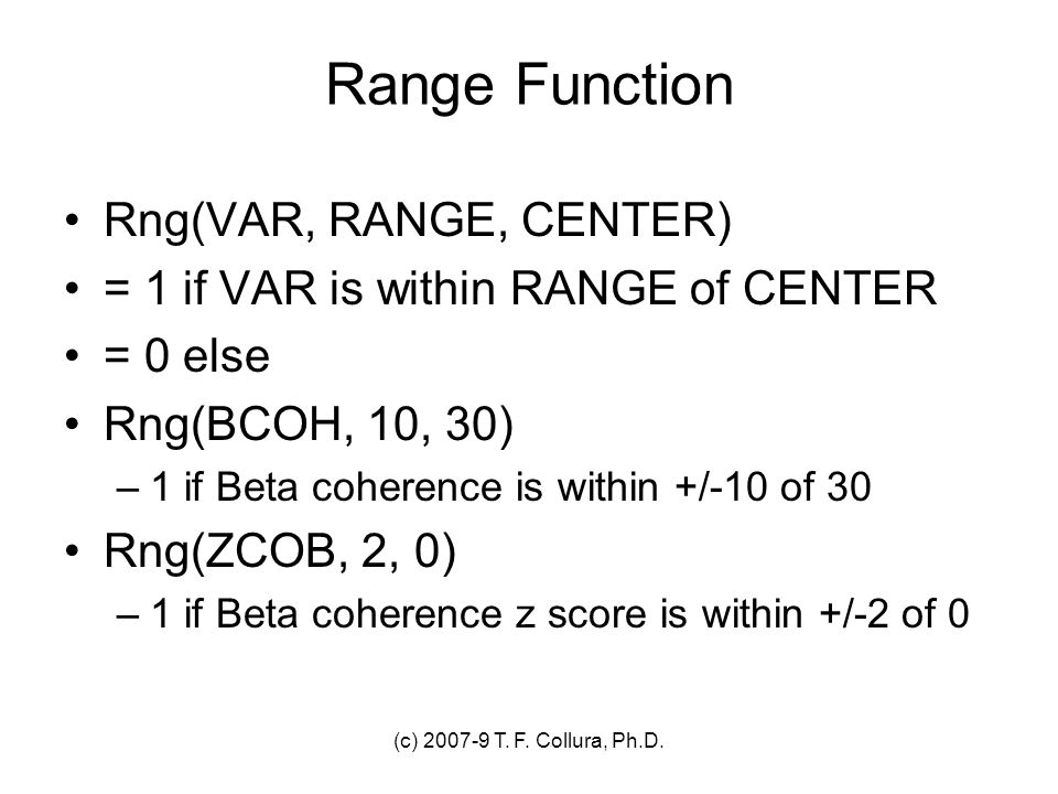 Range Function Rng(VAR, RANGE, CENTER)
