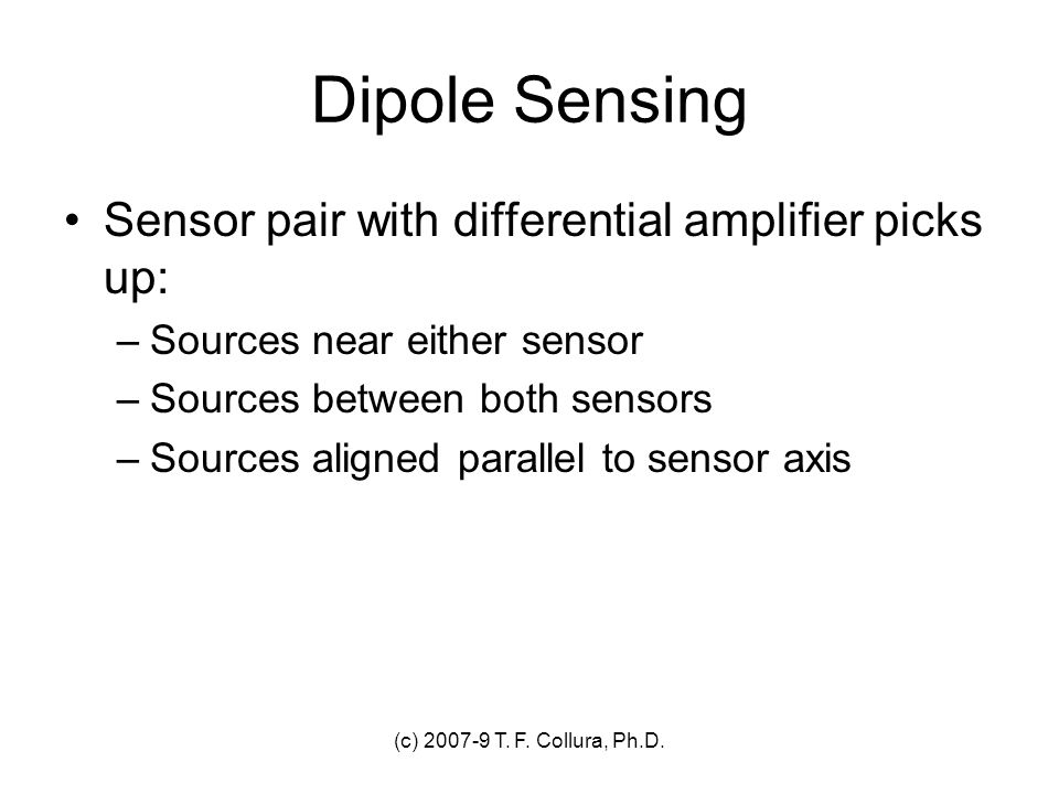 Dipole Sensing Sensor pair with differential amplifier picks up: