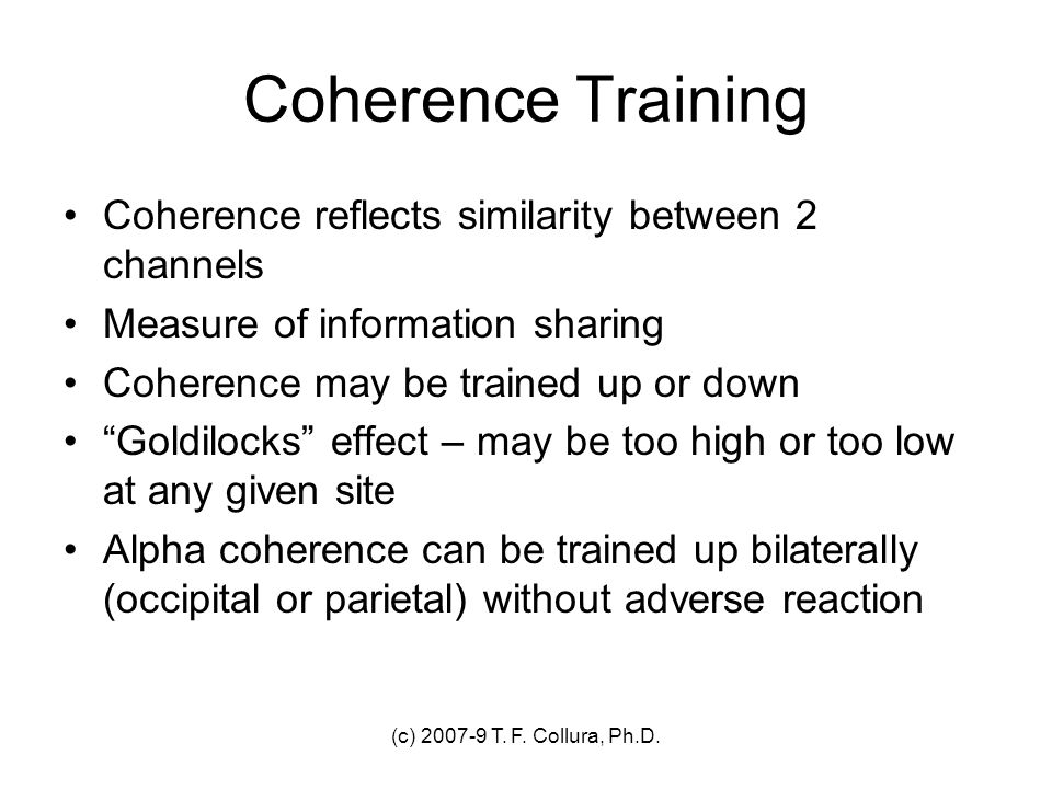 Coherence Training Coherence reflects similarity between 2 channels