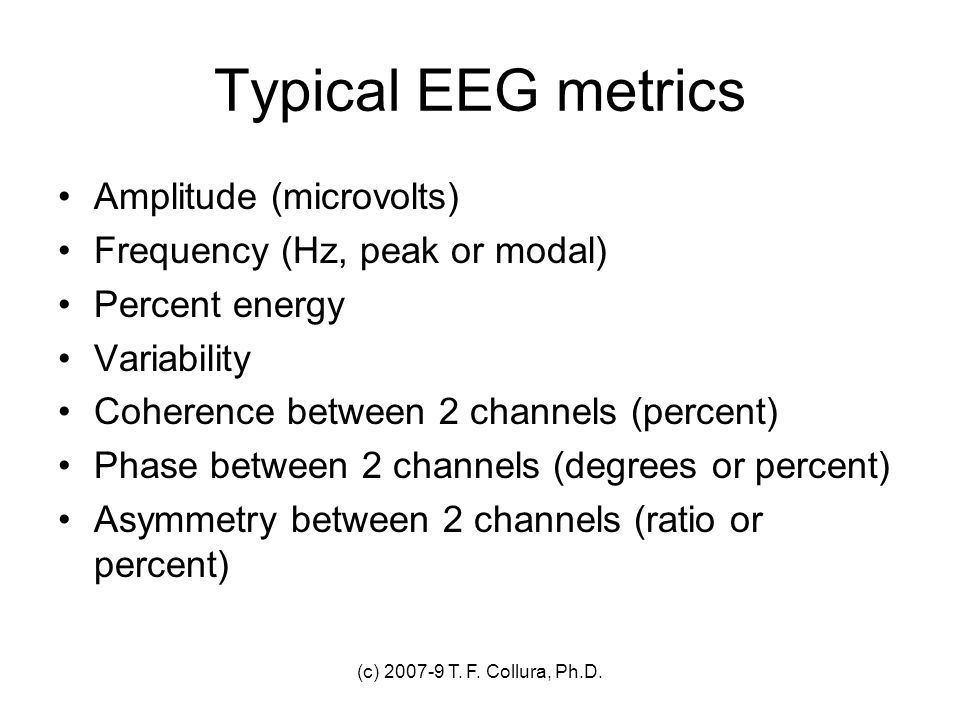 Typical EEG metrics Amplitude (microvolts)