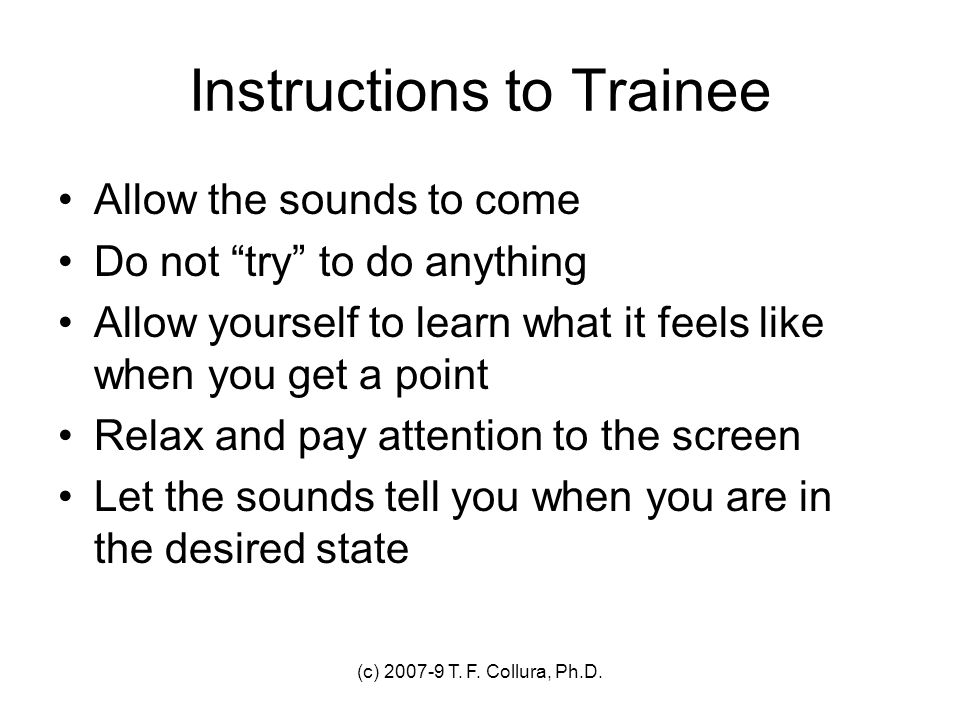 Instructions to Trainee