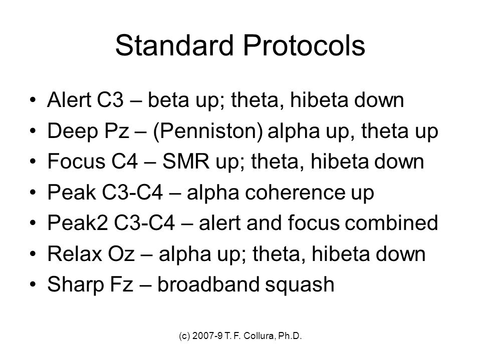 Standard Protocols Alert C3 – beta up; theta, hibeta down