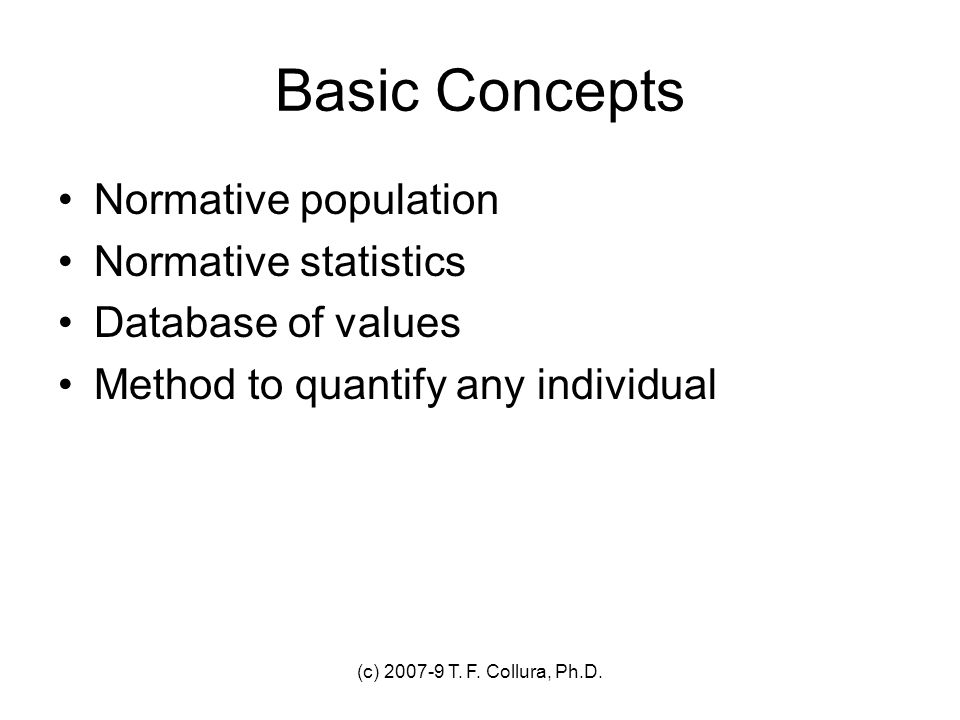Basic Concepts Normative population Normative statistics