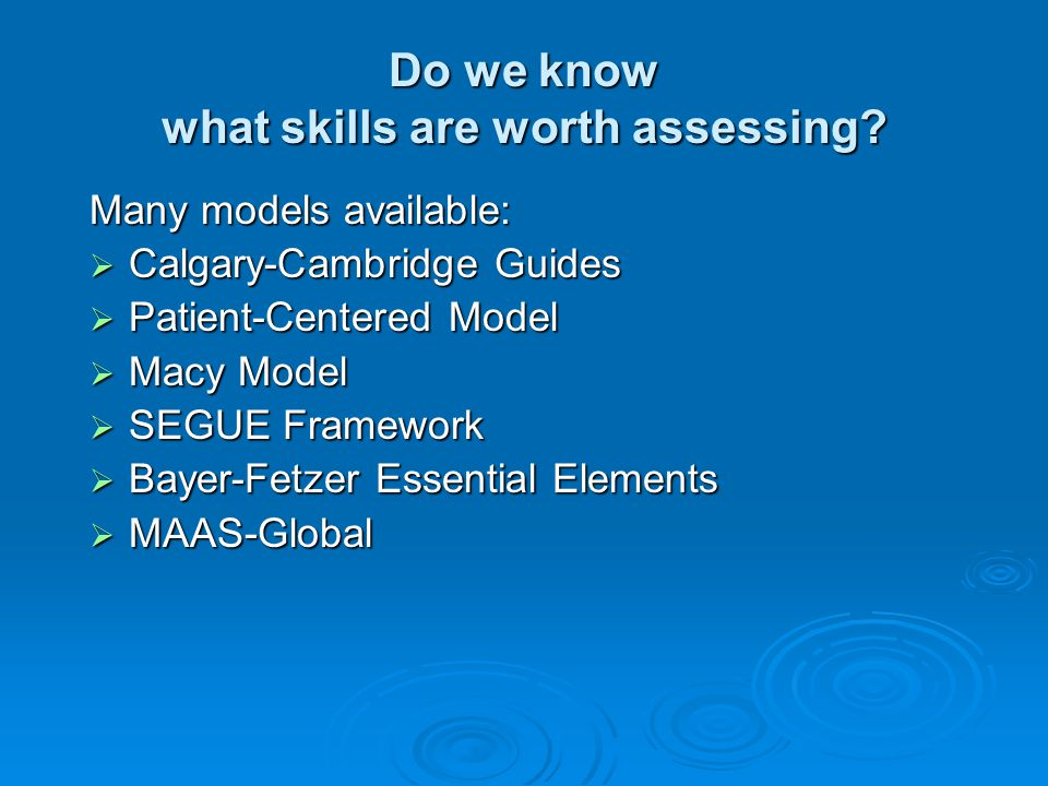 Do we know what skills are worth assessing