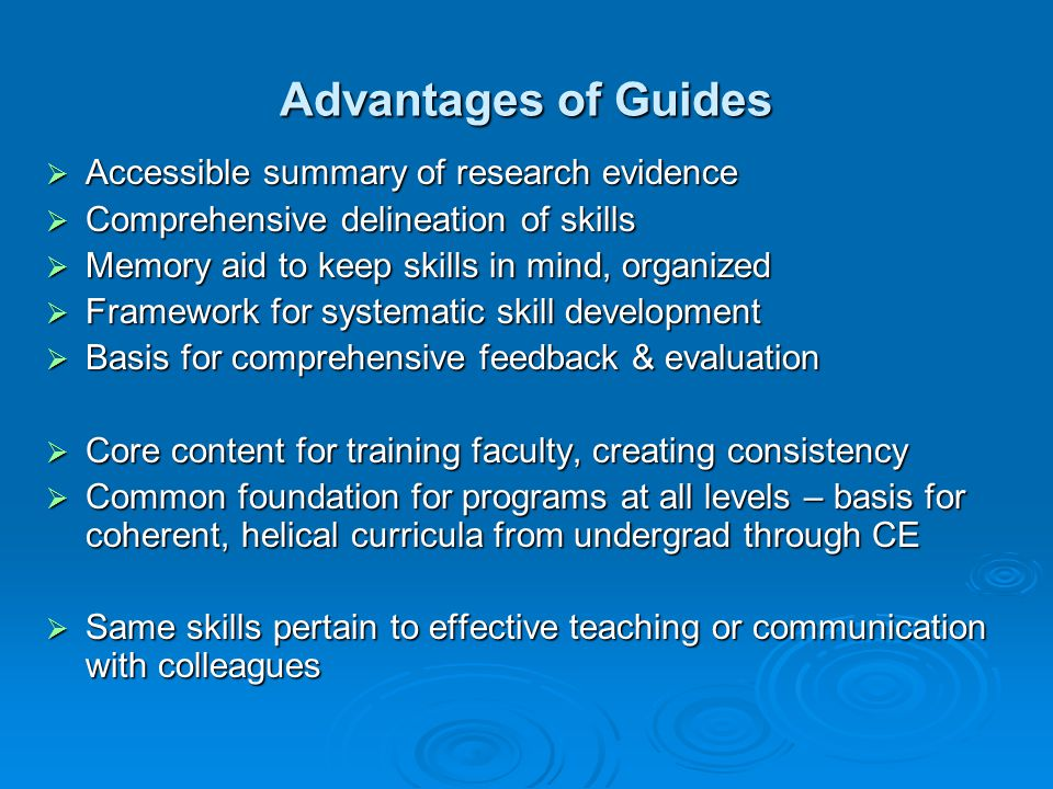 Advantages of Guides Accessible summary of research evidence