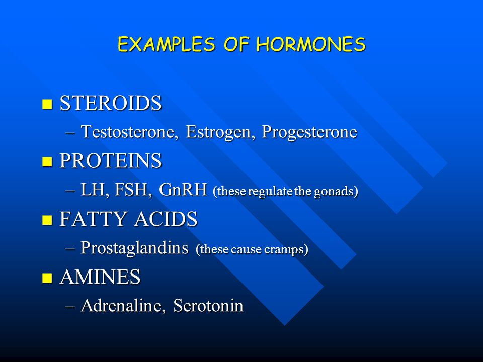 STEROIDS PROTEINS FATTY ACIDS AMINES EXAMPLES OF HORMONES