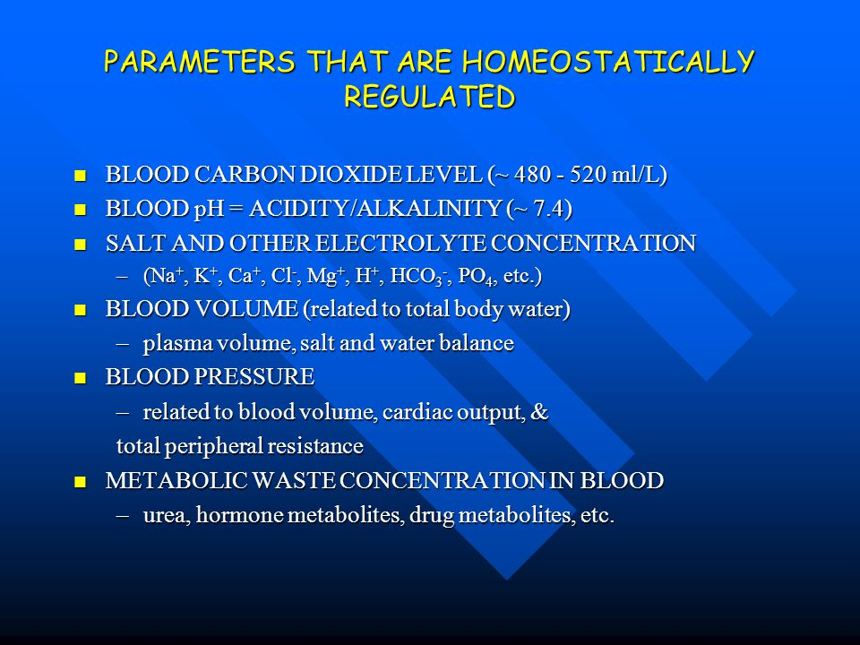PARAMETERS THAT ARE HOMEOSTATICALLY REGULATED