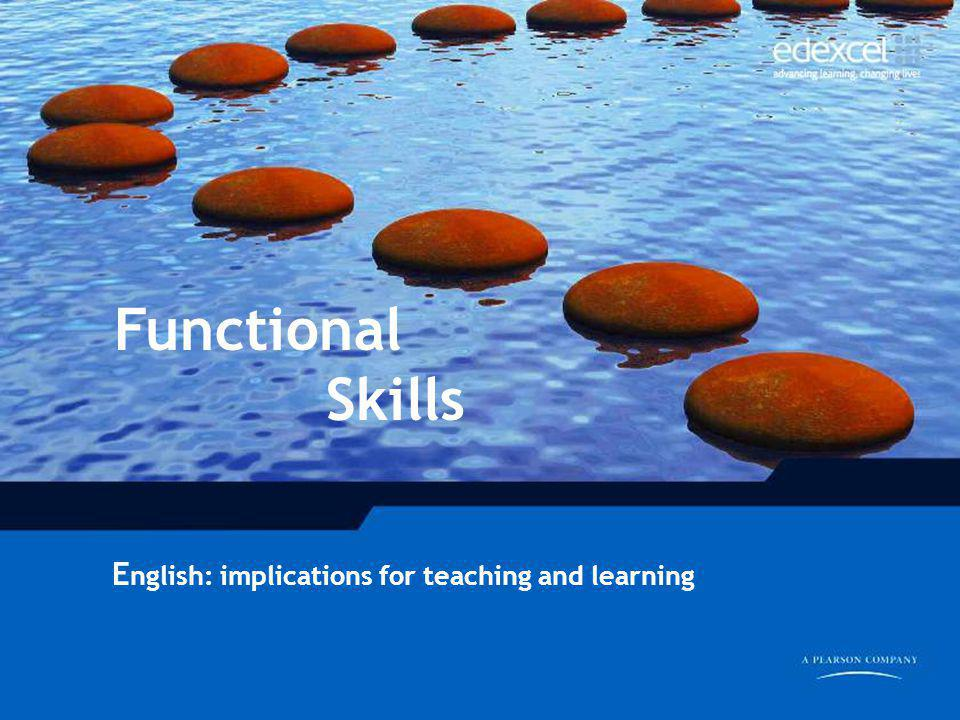 Functional Skills English: implications for teaching and learning