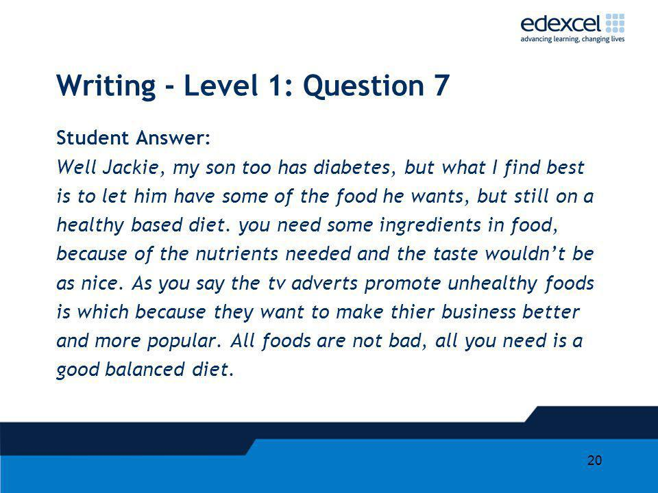 Writing - Level 1: Question 7