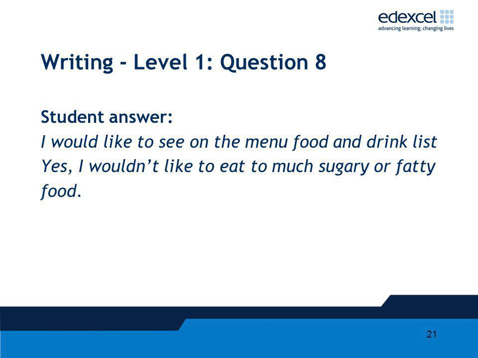 Writing - Level 1: Question 8