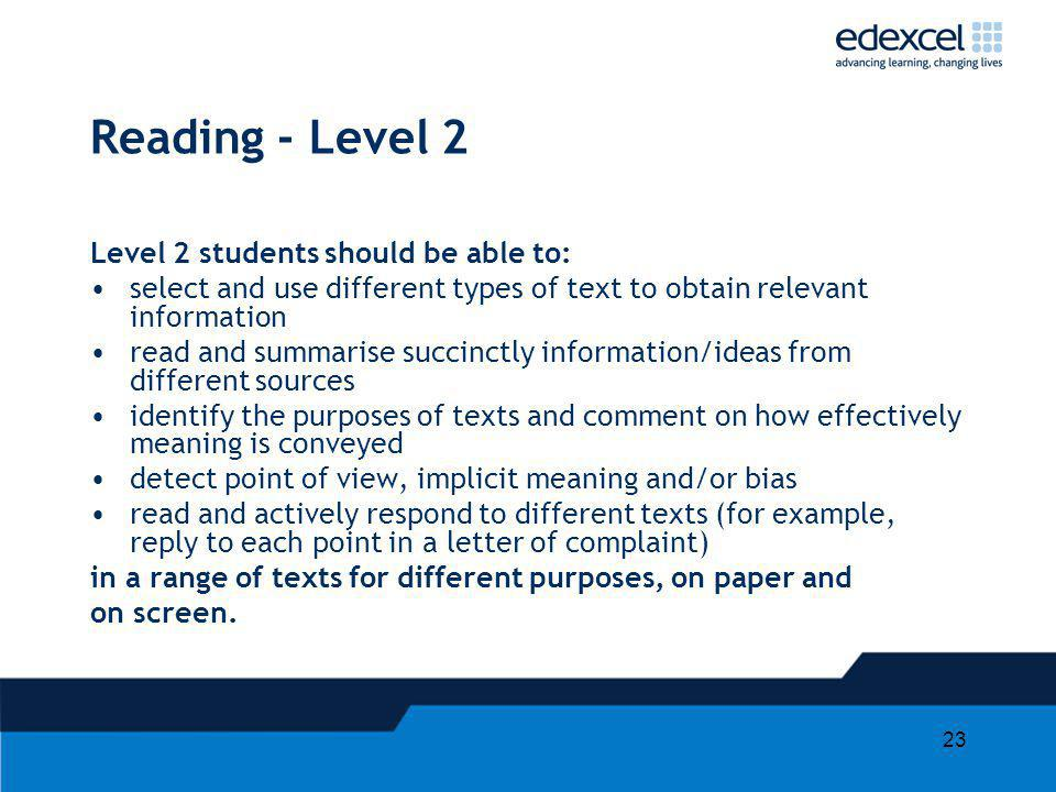 Reading - Level 2 Level 2 students should be able to: