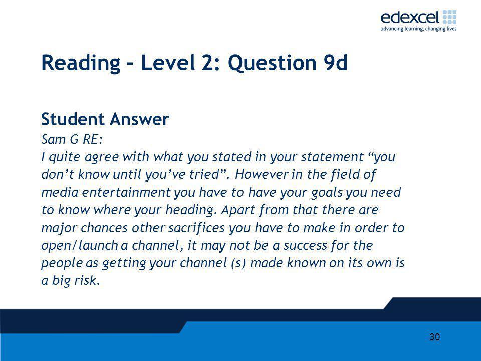 Reading - Level 2: Question 9d