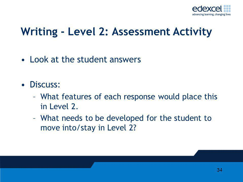 Writing - Level 2: Assessment Activity
