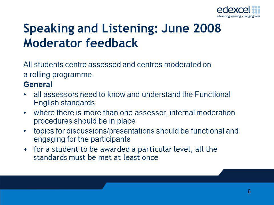 Speaking and Listening: June 2008 Moderator feedback
