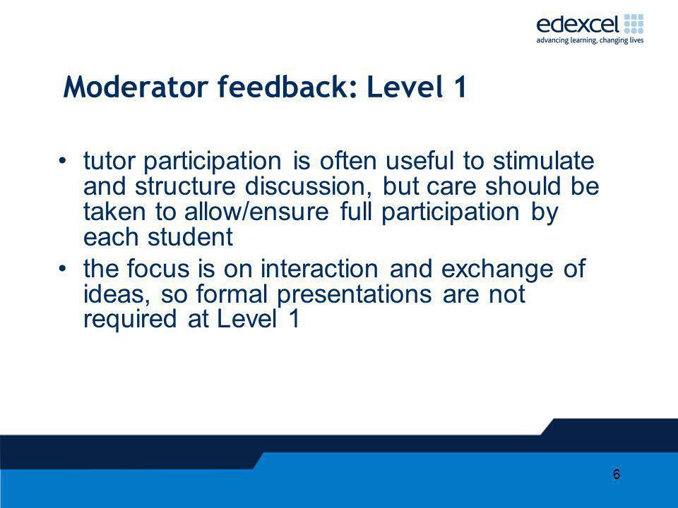 Moderator feedback: Level 1