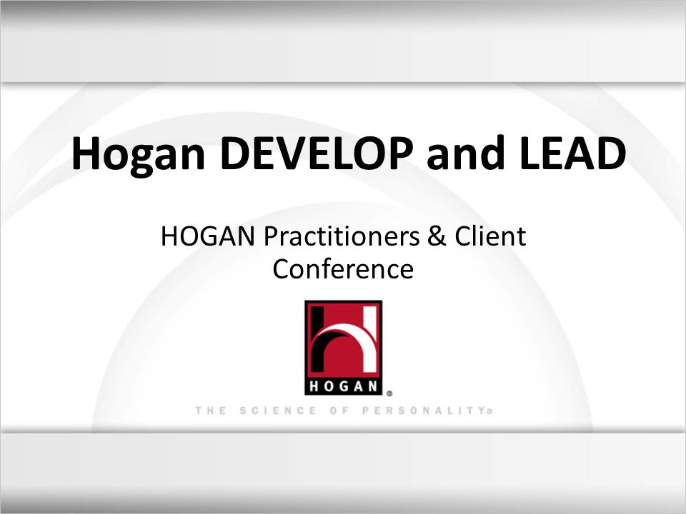 HOGAN Practitioners & Client Conference