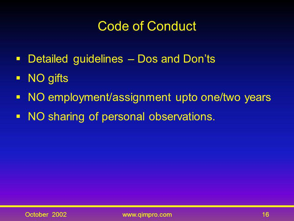 Code of Conduct Detailed guidelines – Dos and Don'ts NO gifts