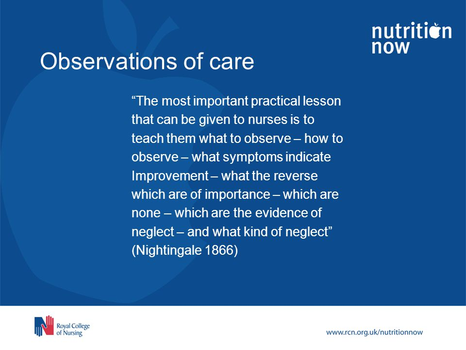 Observations of care The most important practical lesson