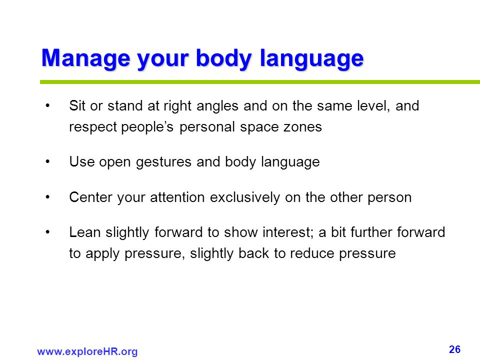 Manage your body language