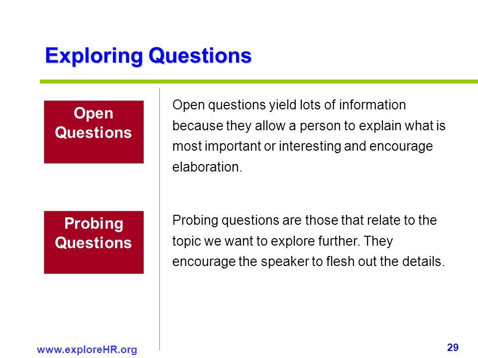 Exploring Questions Open Questions Probing Questions