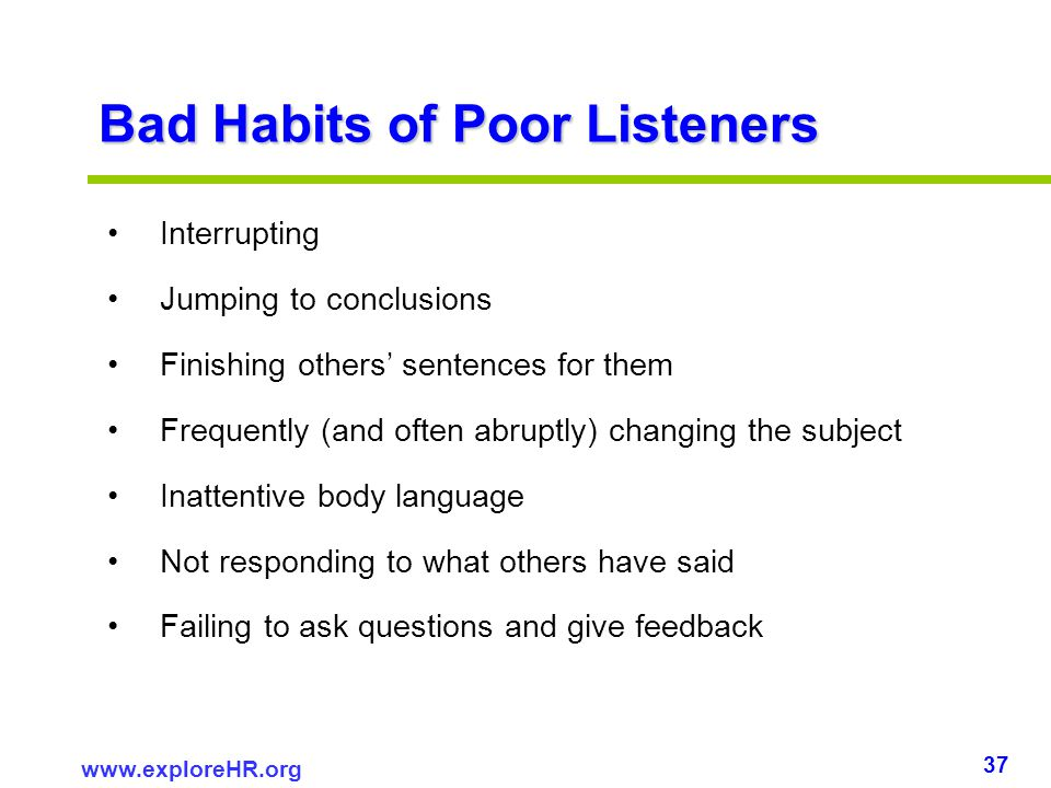 Bad Habits of Poor Listeners