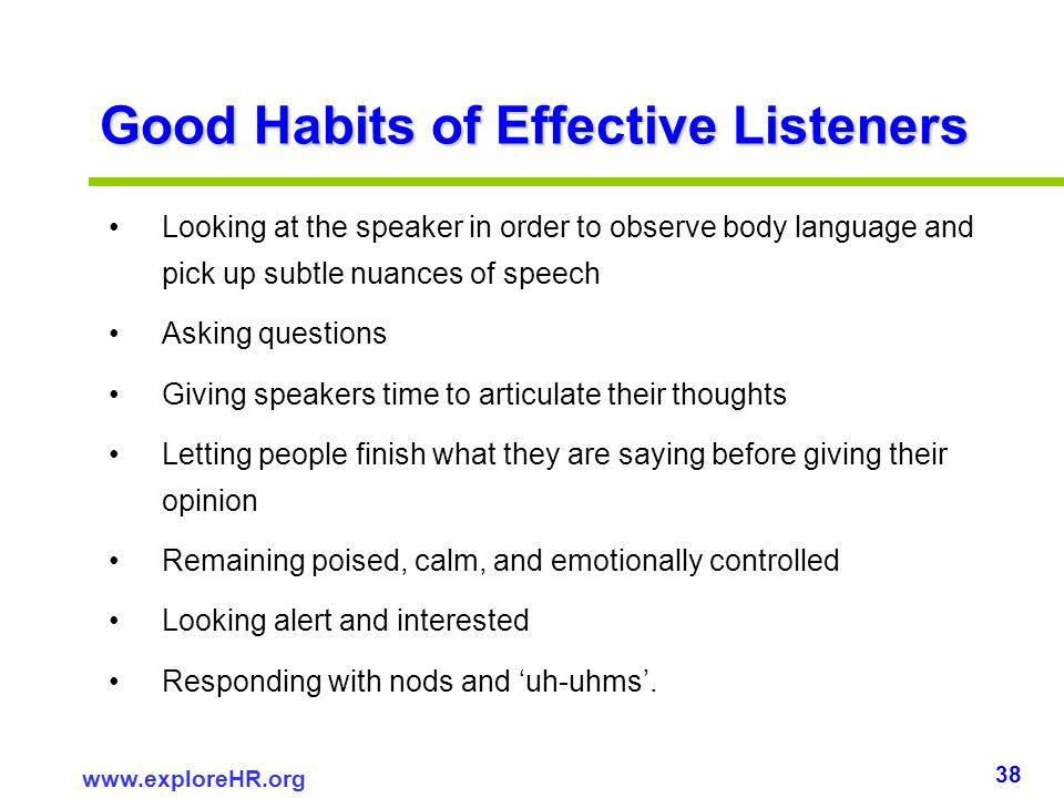 Good Habits of Effective Listeners