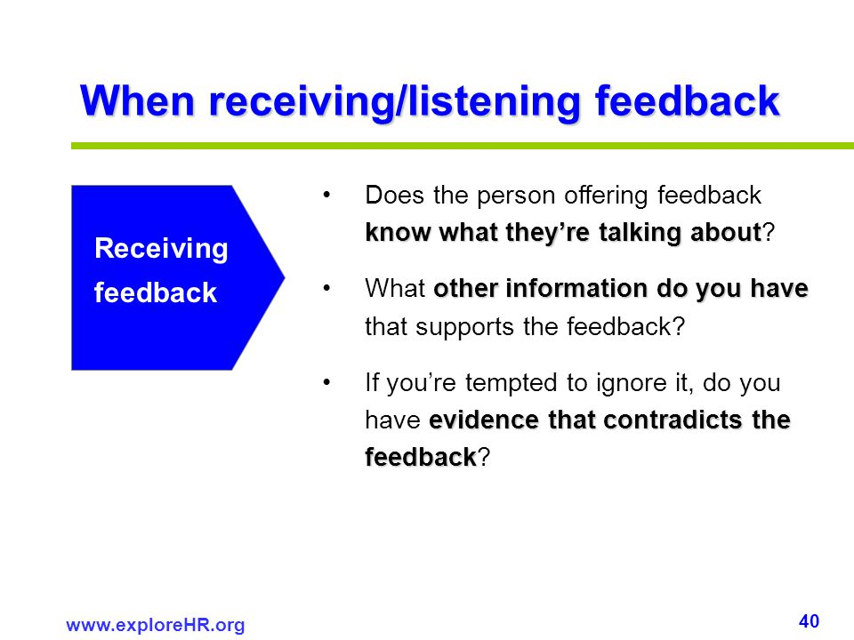 When receiving/listening feedback