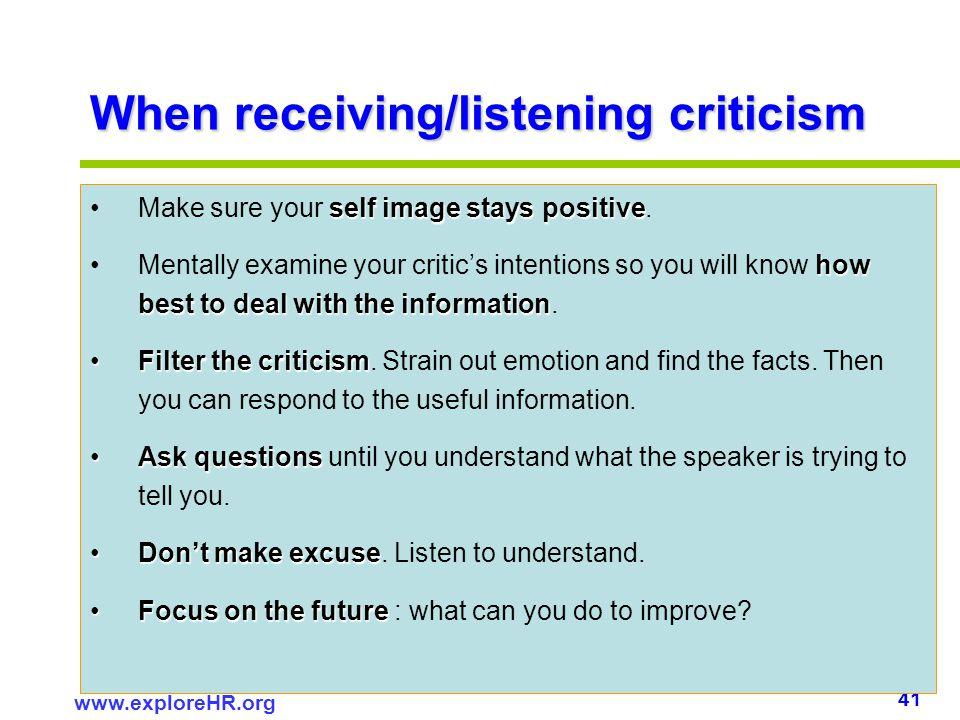 When receiving/listening criticism