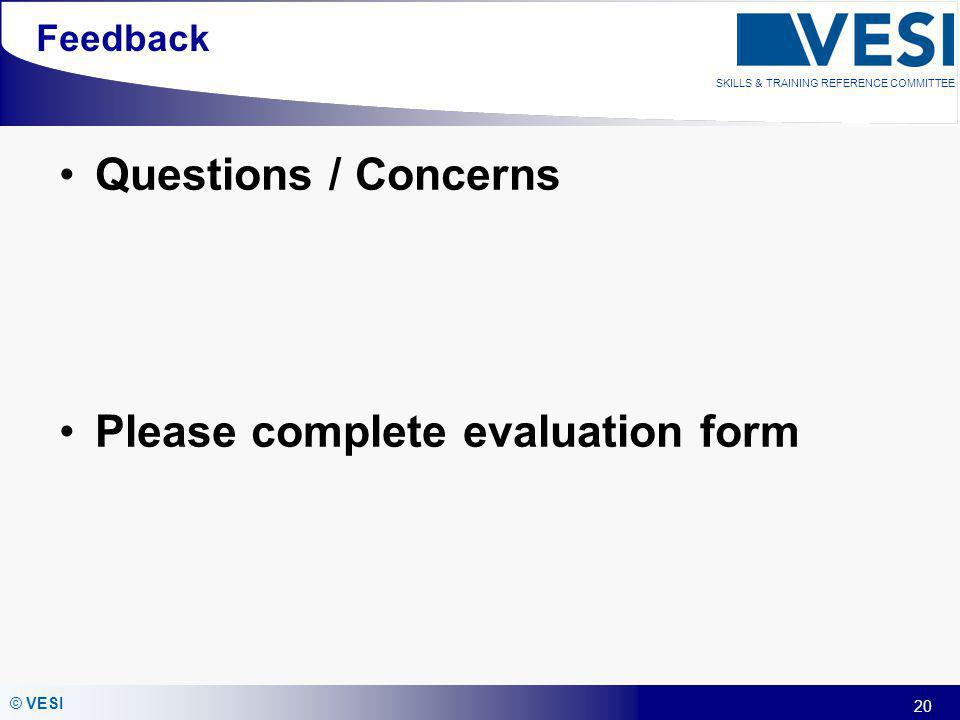 Please complete evaluation form