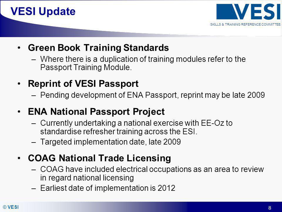 VESI Update Green Book Training Standards Reprint of VESI Passport