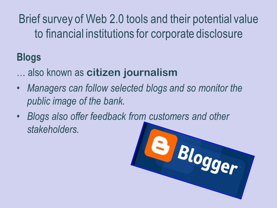 Brief survey of Web 2.0 tools and their potential value to financial institutions for corporate disclosure
