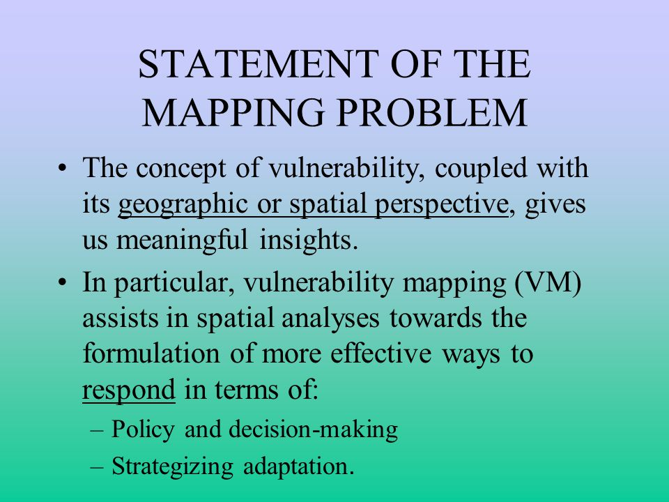 STATEMENT OF THE MAPPING PROBLEM