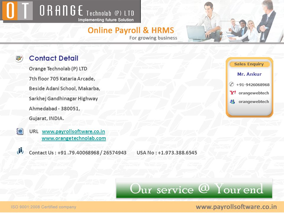 Our service @ Your end Contact Detail Orange Technolab (P) LTD