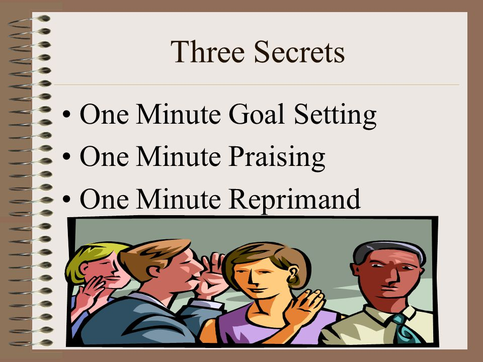 Three Secrets One Minute Goal Setting One Minute Praising
