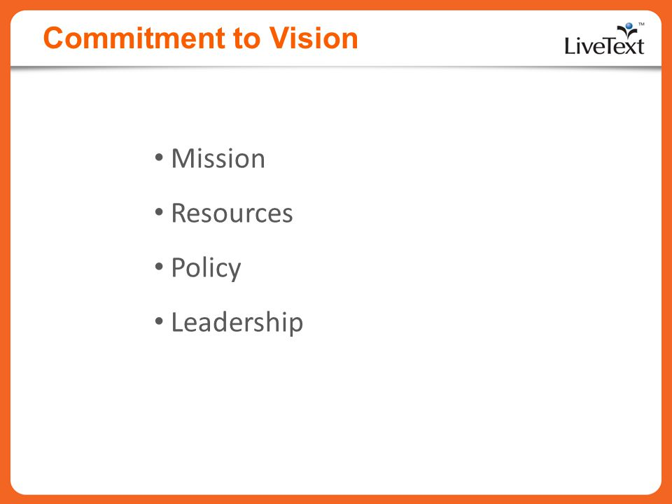 Commitment to Vision Mission Resources Policy Leadership